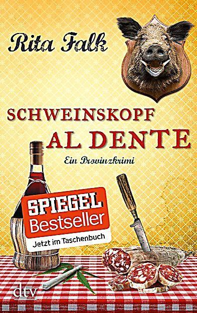 Franz Eberhofer Band 3 Schweinskopf Al Dente Buch Weltbild De Al Dente Bucher Krimi