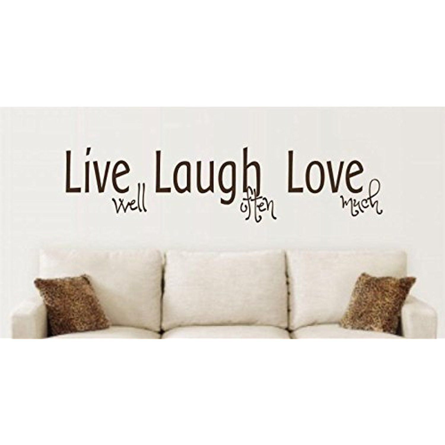 Enchantingly elegant live well laugh often love much vinyl wall