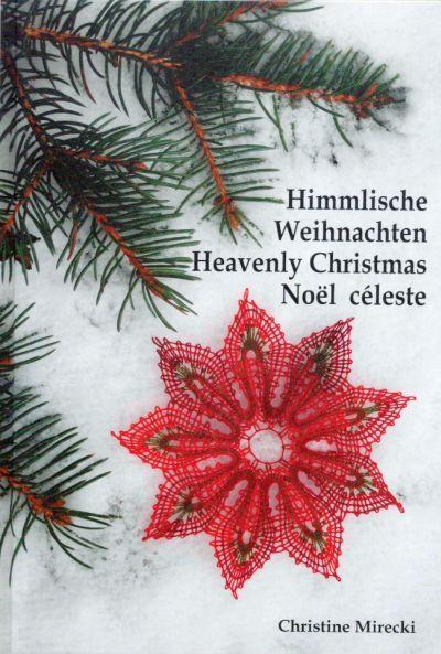 Heavenly Christmas - Himmlische Weihnachten - Noel Celeste - by Christine Mirecki