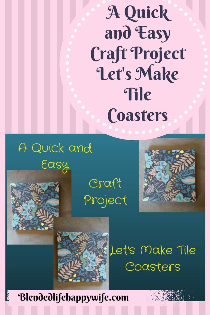 a quick and easy craft project let s make tile coasters easy