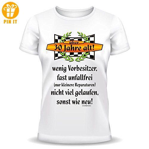 Geburtstags Fun T-Shirt: 30 Jahre alt! wenig Vorbesitzer... L
