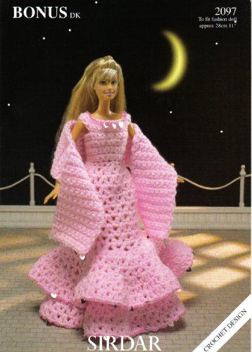 Sindy Evening Dress and Wrap Outfit Crochet Knitting Pattern To fit ...
