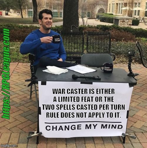 Is the War Caster feat limited or unlimited? New memes