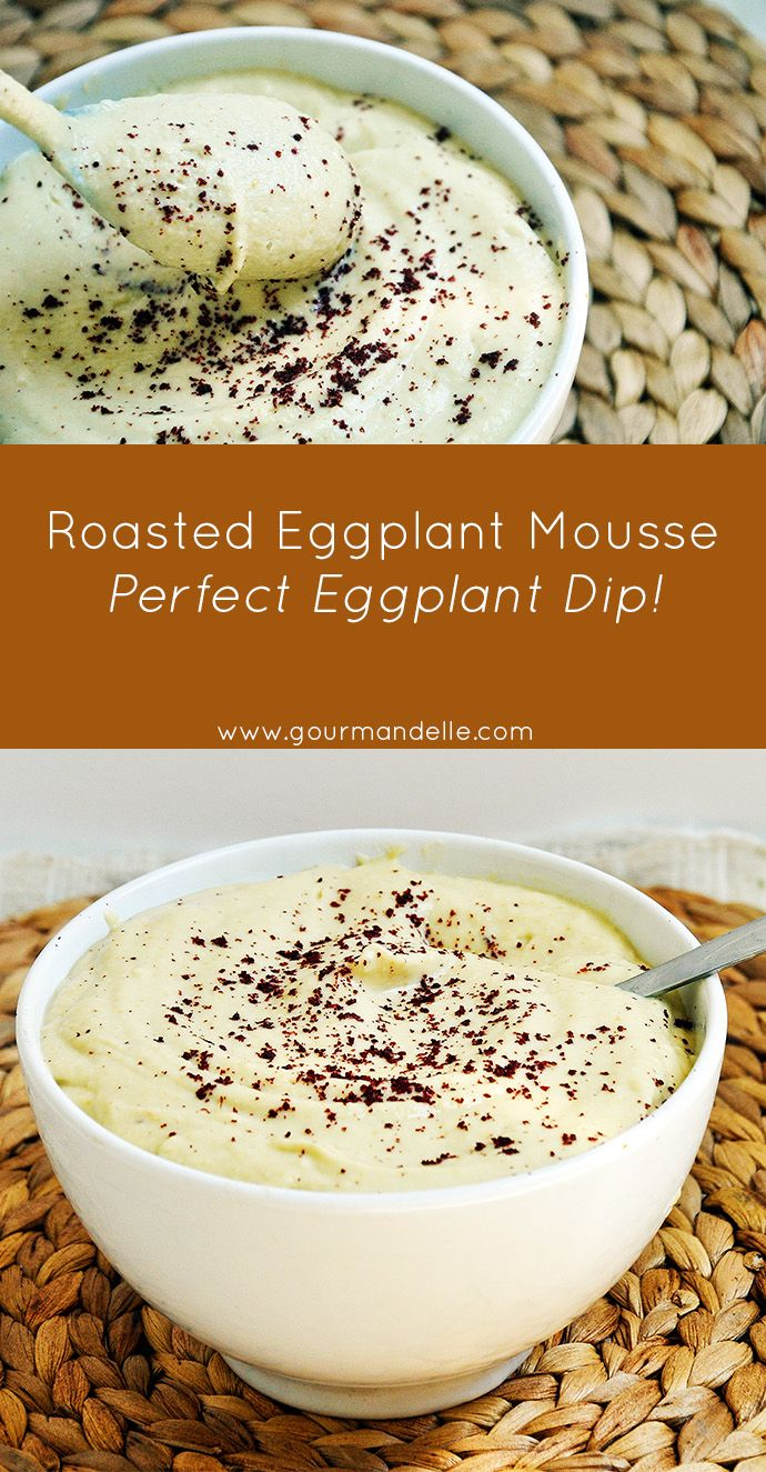 This roasted eggplant mousse is the perfect eggplant dip you can make as an appetizer for parties or brunches! It has an extra-smooth texture and a delicious taste! | http://gourmandelle.com/roasted-eggplant-mousse-perfect-eggplant-dip/ | #eggplants #dips #appetizers