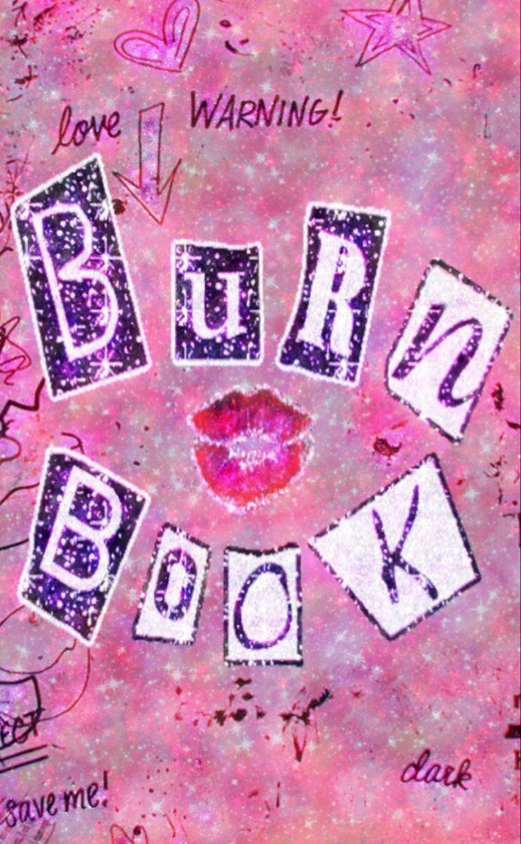 Burn Book Iphone Wallpaper Girly Pastel Pink Aesthetic Pink Tumblr Aesthetic