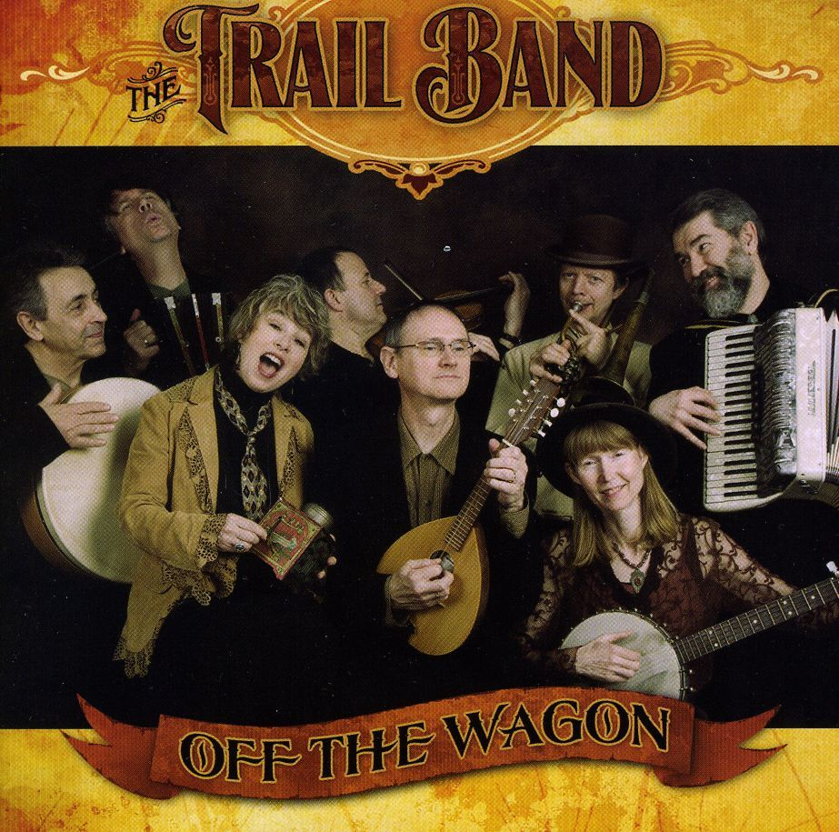 Trail Band - Off The Wagon