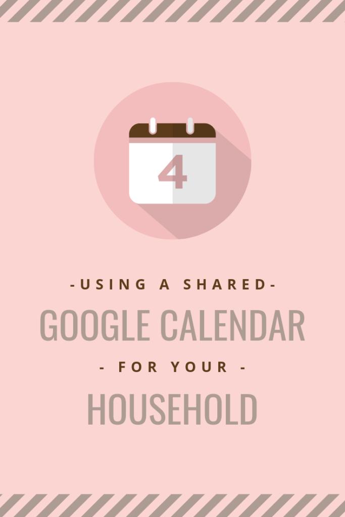 Using a Shared Calendar for Your Family Google calendar