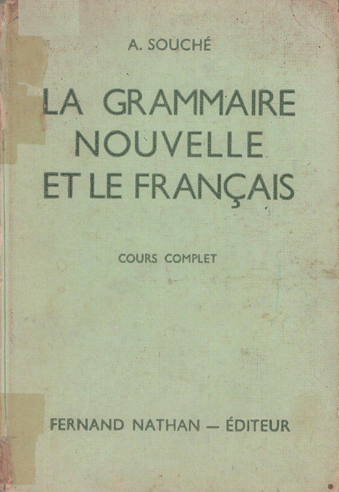 Souche La Grammaire Nouvelle Et Le Francais Cours