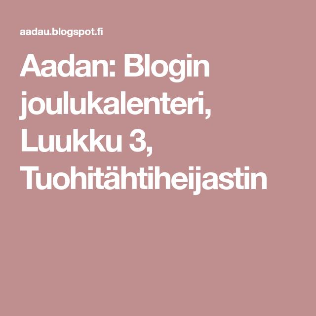 Aadan: Blogin joulukalenteri, Luukku 3, Tuohitähtiheijastin