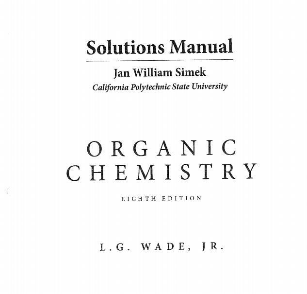Organic Chemistry 8th Edition Wade Solutions Manual Pdf