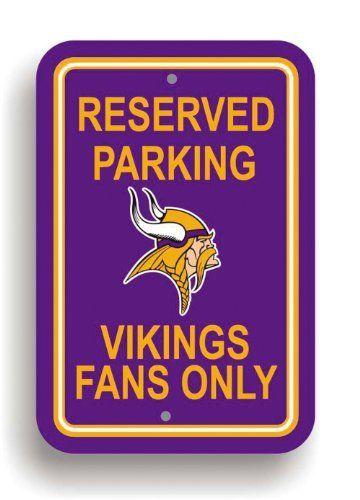 edfdcdaca00 NFL Minnesota Vikings Plastic Parking Sign by Fremont Die.  10.09. NFL  Plastic Parking Sign. Save 67% Off!
