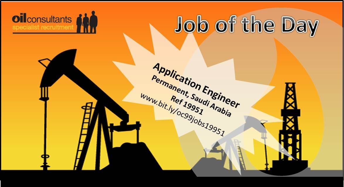 Job of the Day Application Engineer Permanent Job, Saudi Arabia - application engineer job description