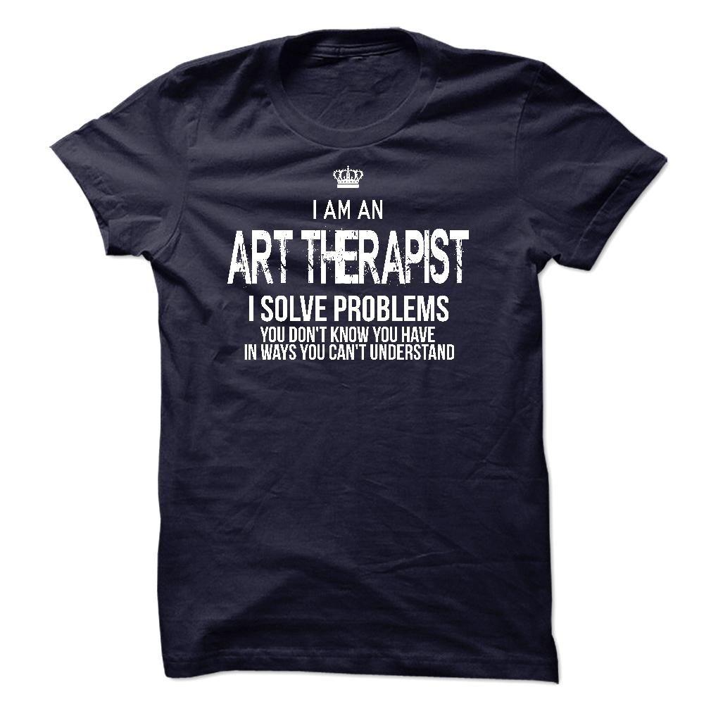I Am An Art Therapist T-Shirts, Hoodies. VIEW DETAIL ==► https://www.sunfrog.com/LifeStyle/I-Am-An-Art-Therapist-42247309-Guys.html?id=41382