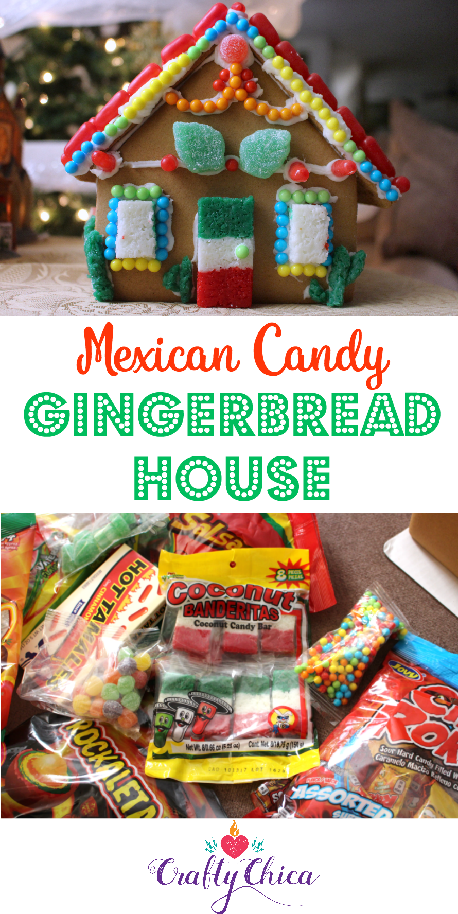 Mexican Candy Gingerbread House The Crafty Chica Crafts Latinx Art Creative Motivation Gingerbread House Mexican Christmas Decorations Mexican Candy