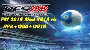 Download PES 2012 Mod 2018 v6 Apk Data Obb Pro Evolution Soccer 2012