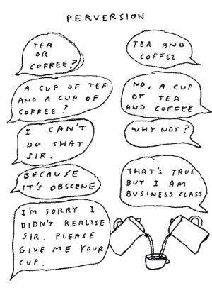 coffee and tea (david shriggley)