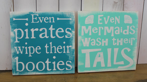 Even Mermaids wash their Tails sign/Even Pirates Wipe their Booty/Bathroom sign set/bathroom humor/Beach Decor/Ocean Decor/Marine/Seaglass