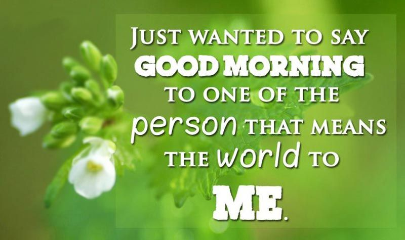 To girlfriend morning how to good say Good Morning