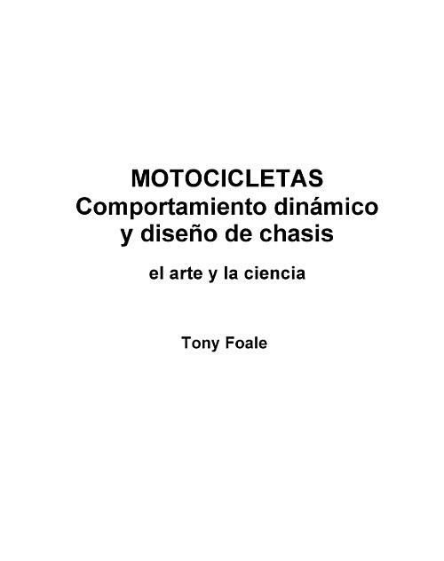 Motocicletas : comportamiento dinámico y diseño de chasis : el arte ...