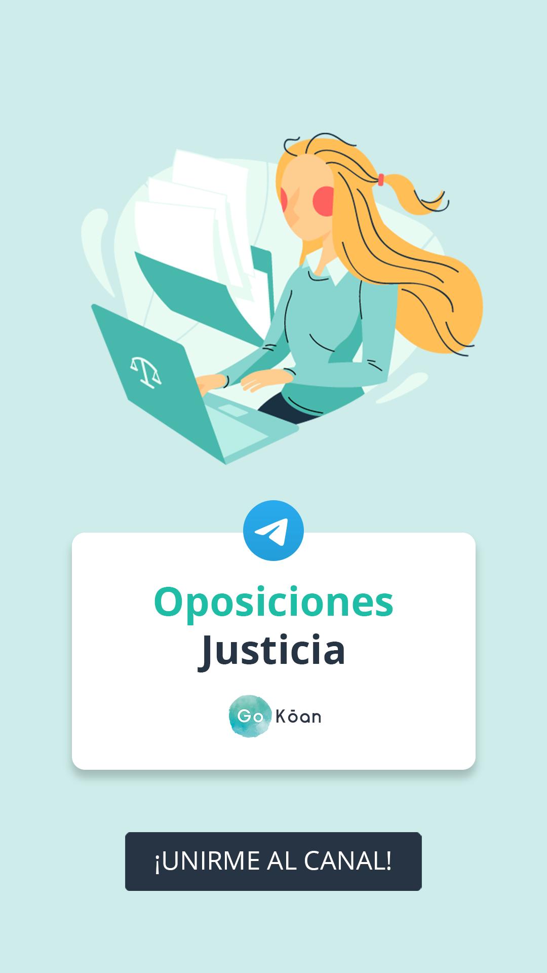 Canal De Gokoan En Telegram Oposiciones Justicia Auxilio Tramitación Y Gestión Administracion De Justicia Oposicion Gestion