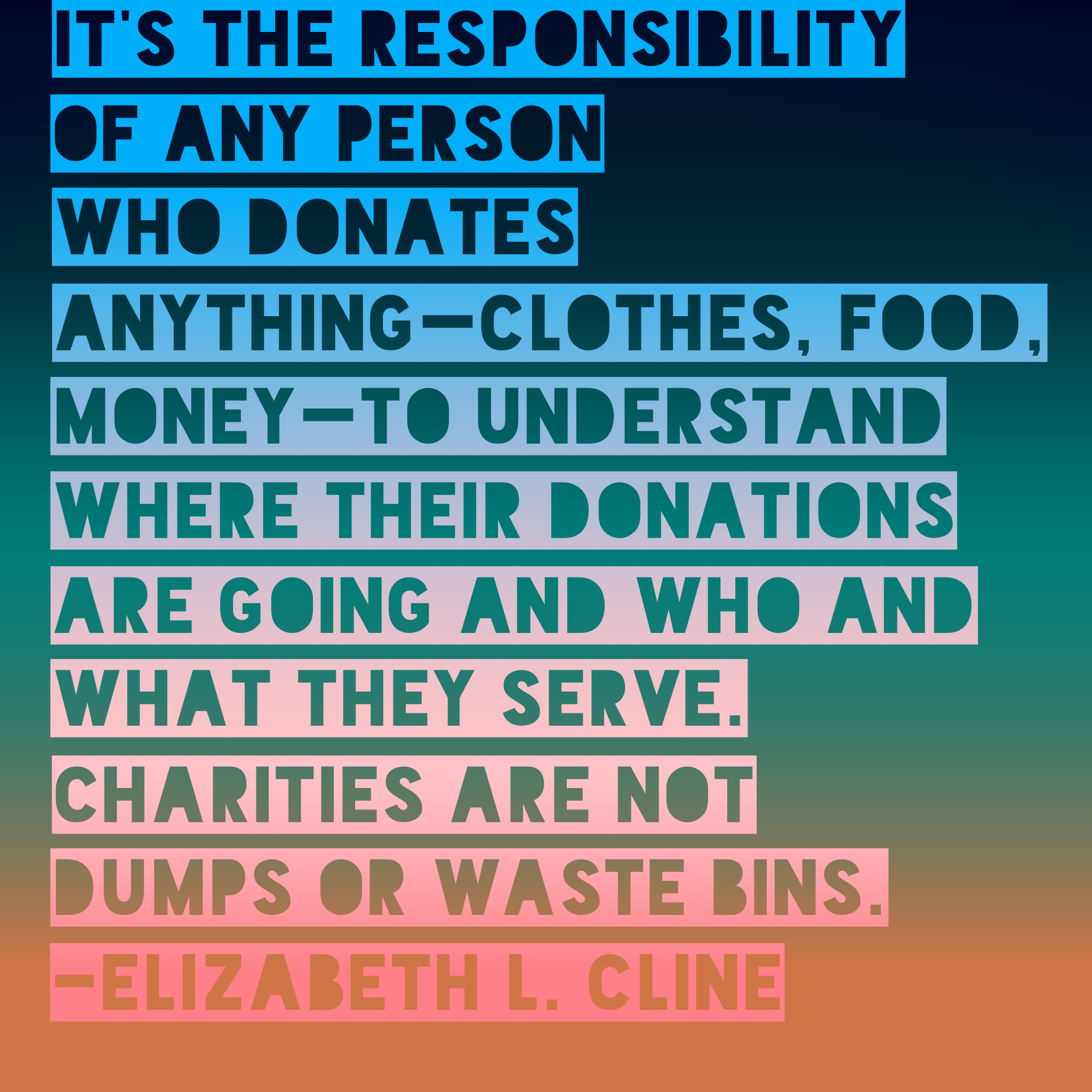 Quote About The Clothing Donation System Elizabethlcline Secondhandclothing Second Hand Clothes Elizabeth Understanding