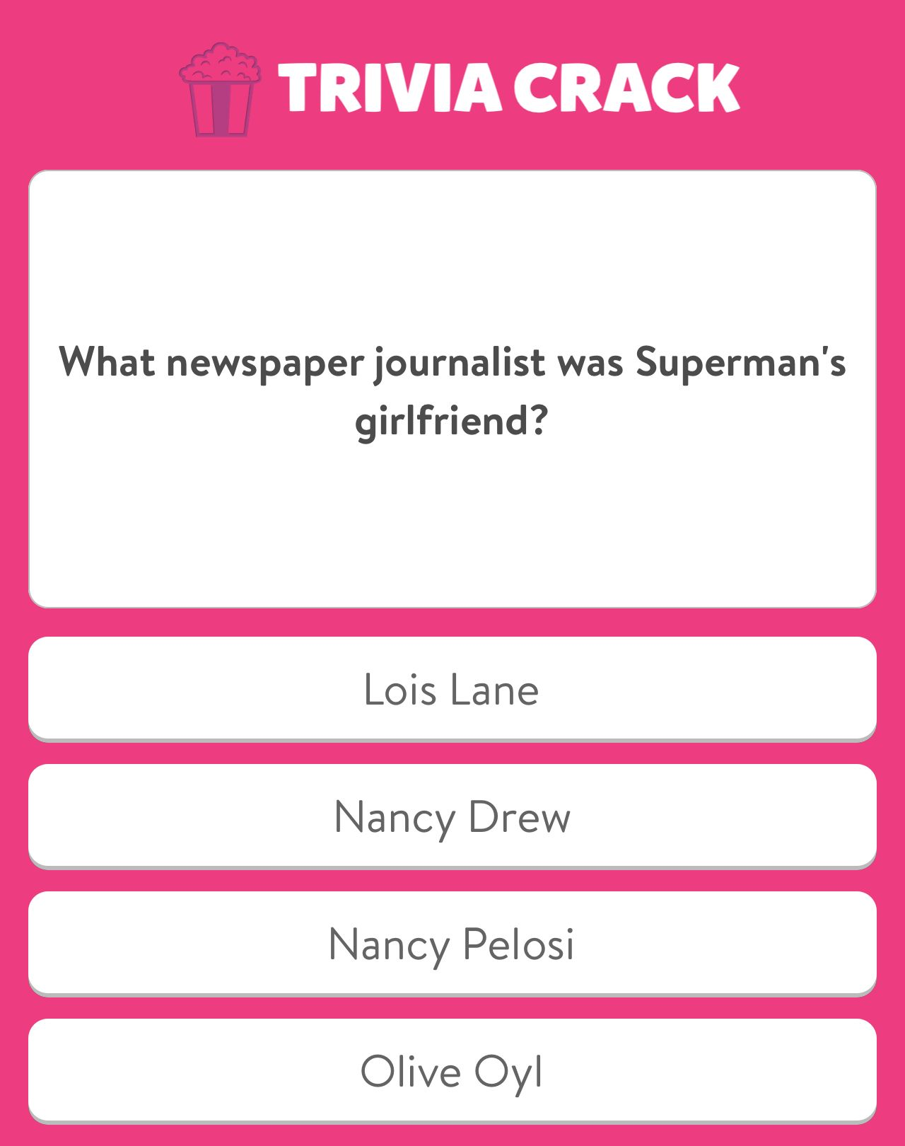 I just answered this question on Trivia Crack FUNNY PICS