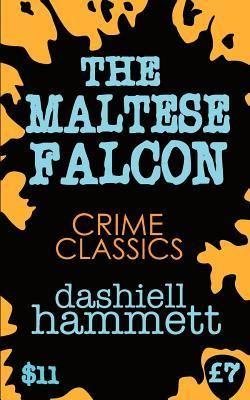 The Maltese Falcon Dashiell Hammett Short Novels Of Mice Men Novels