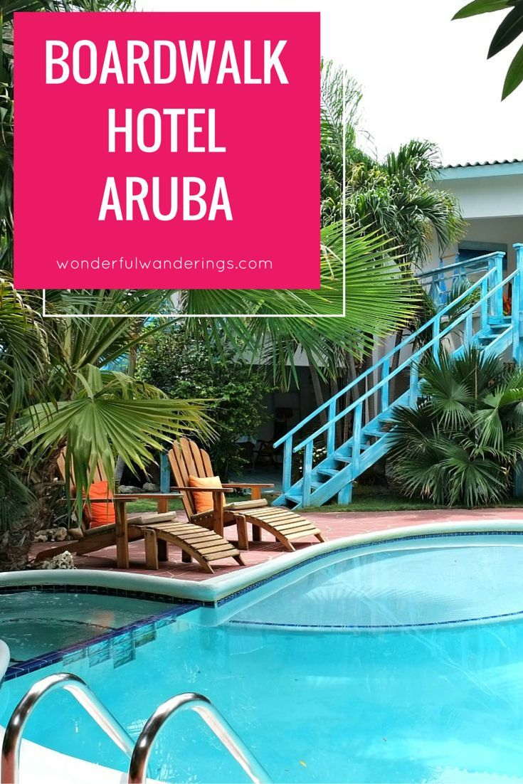 The Boardwalk Hotel Aruba At Palm Beach Is A Small That Immediately Makes You Feel Home Click To Read More Or Pin And Save For Later