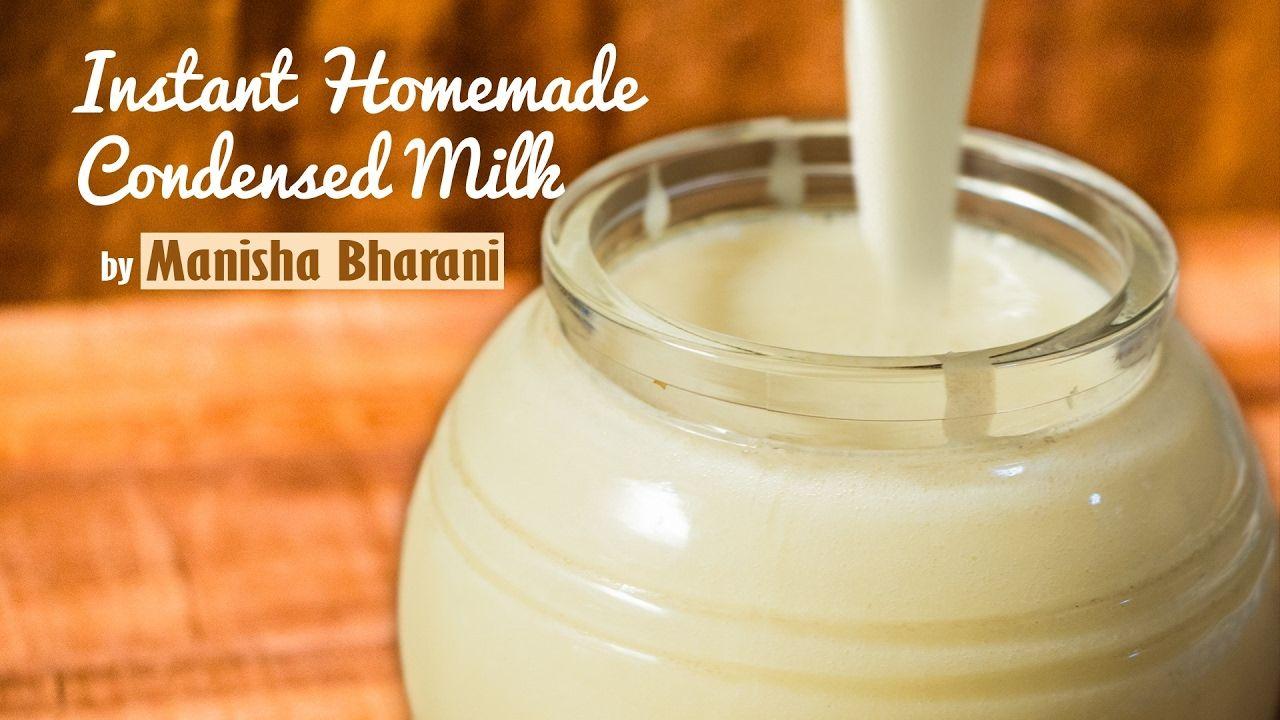 Instant Homemade Condensed Milk In 2 Minutes Basic Recipe Homemade Condensed Milk Recipe Using Milk Milk Powder Recipe