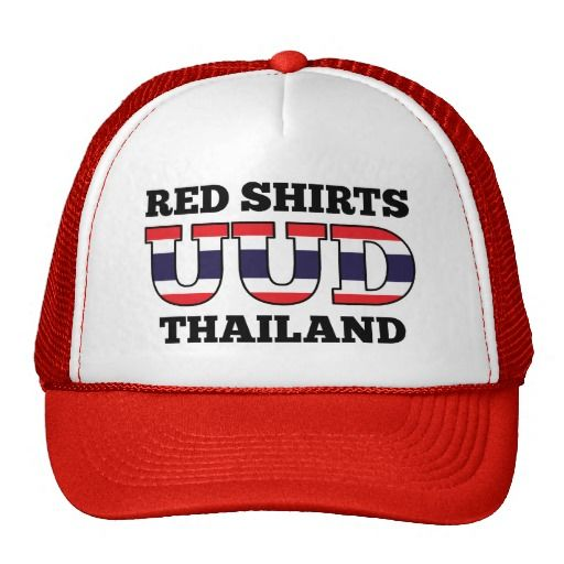 Red Shirts UDD Thailand  trucker hat / cap  United front of Democracy against Dictatorship (UDD) also know as the redshirts. Thai political protest movement. The text UDD is coloured in the Red, white and blue of the national flag of Thailand.