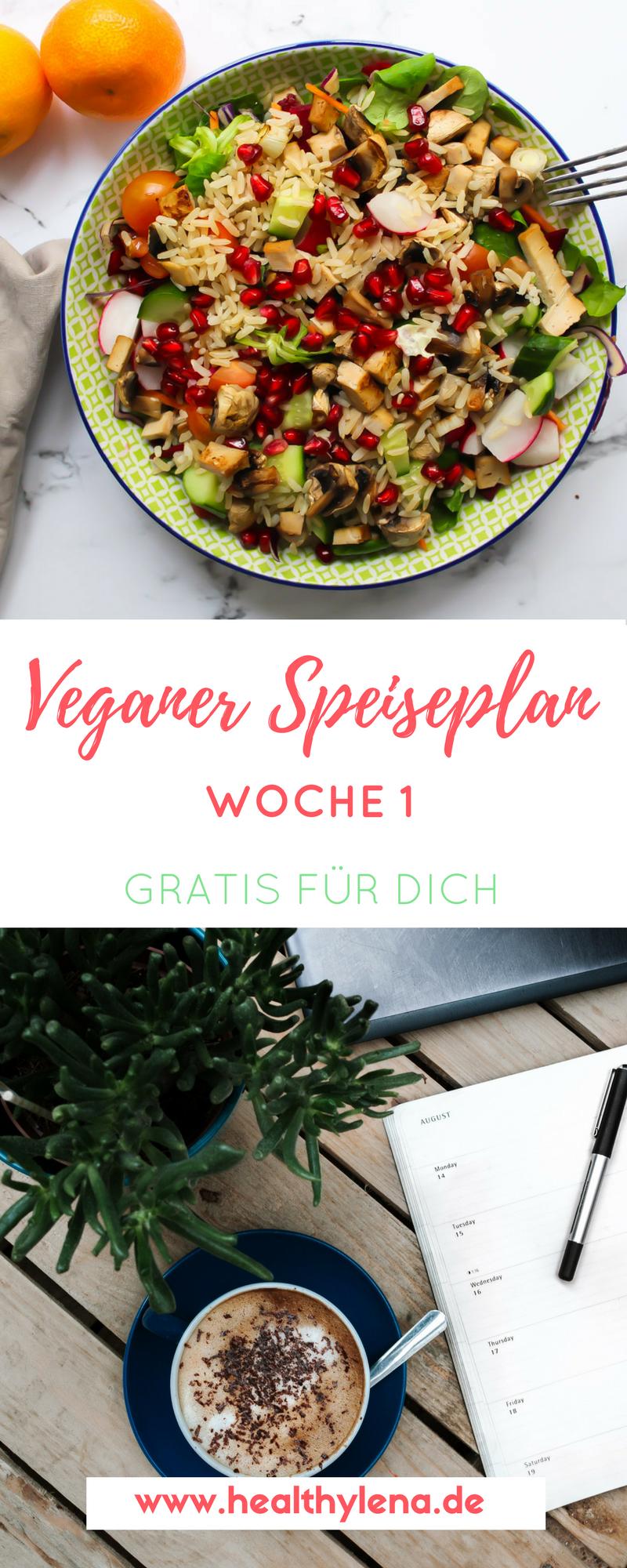 Mein Veganer Speiseplan Gratis Fur Dich Woche 1 Mit Bildern Vegane Rezepte Rezepte Laktosefreie Rezepte