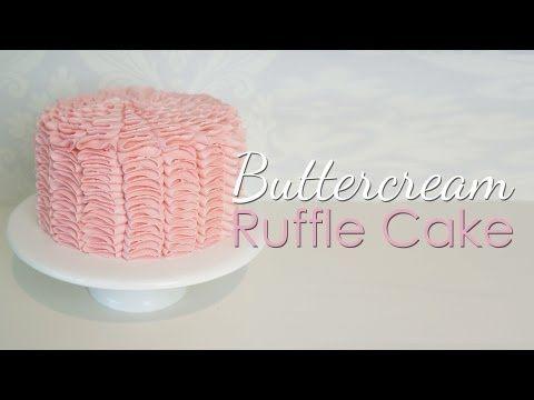 ▶ Buttercream Ruffle Cake Tutorial - YouTube