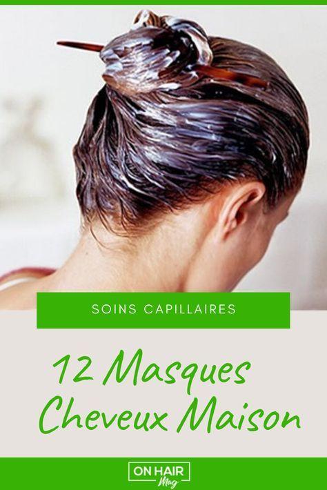12 Masques Cheveux Maison pour Fortifier et Sublimer sa Chevelure