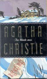"""""""Tre blinde mus"""" av Agatha Christie"""