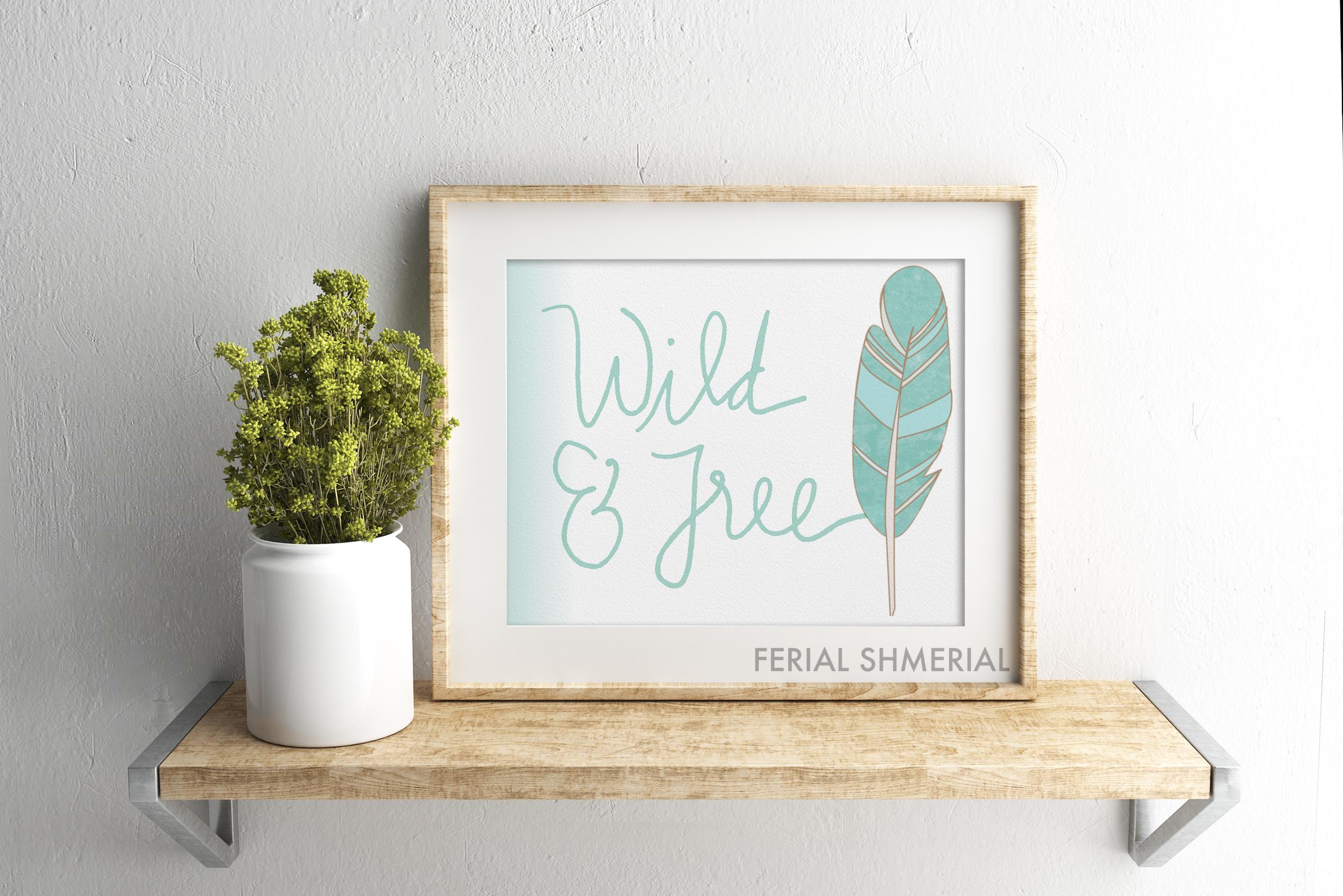 Wild & Free, free printable