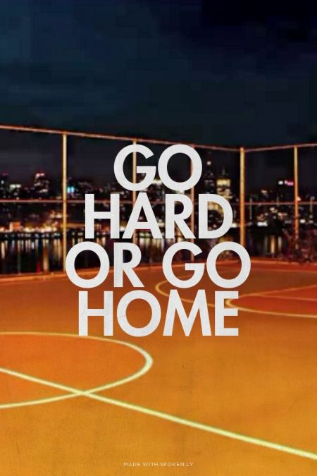 Go hard or go home | Sofia made this with Spoken.ly http ...