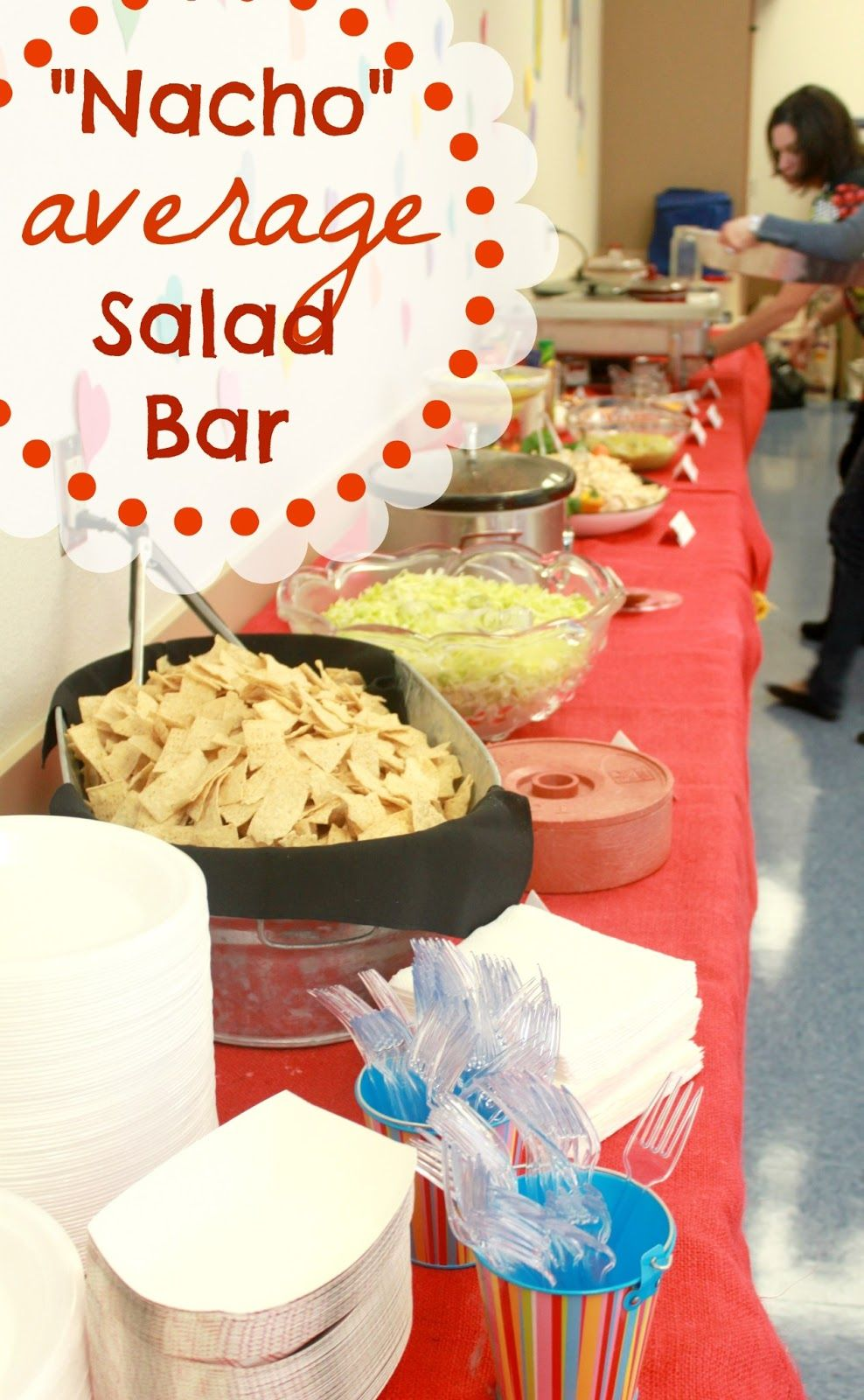 "the blackberry vine: ""nacho"" average salad bar teacher appreciation"