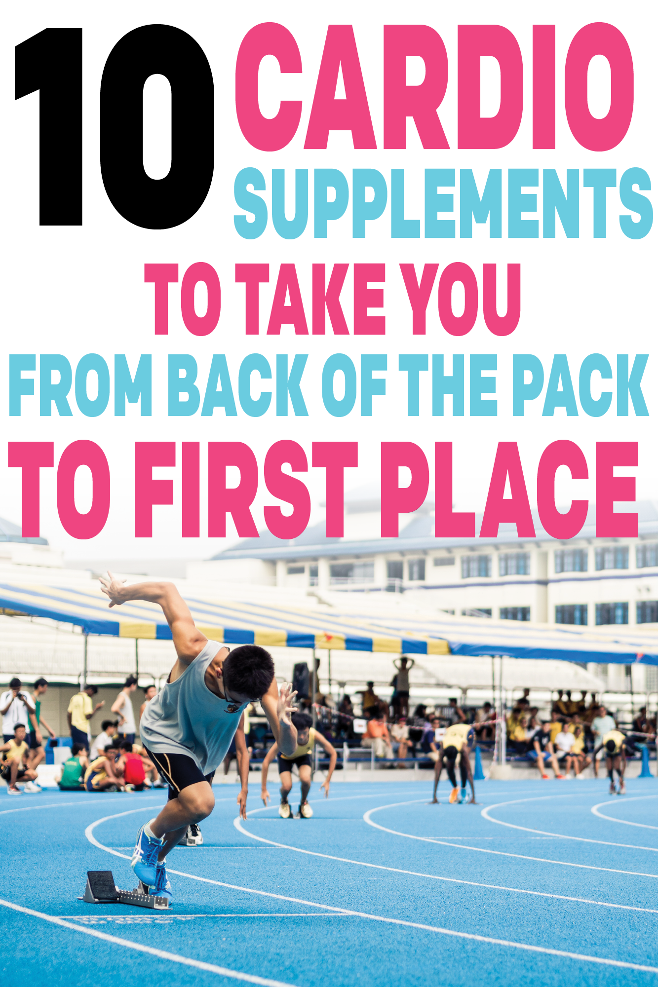 10 Best Cardio Supplements To Boost Your Endurance Stamina And Strength Pre Workout For Running Best Cardio Best Pre Workout Supplement