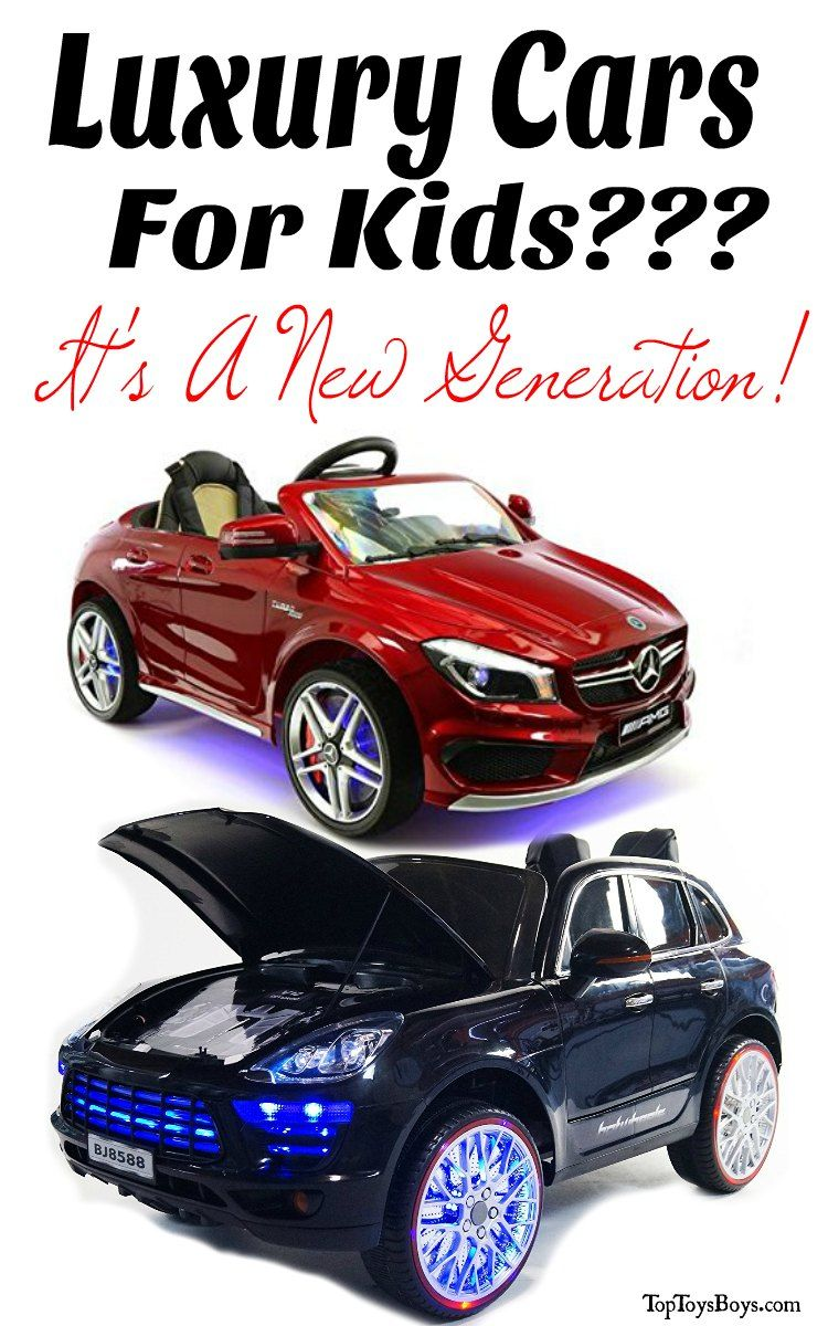 Luxury Cars For Kids Ride On Toys In Every Kids Dreams Little Boy Toys Kids Ride On Toys Ride On Toys
