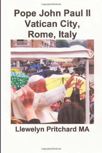 Pope John Paul II Vatican City, Rome, Italy (Photo Albums