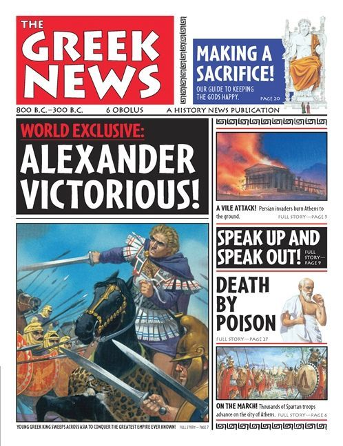 Commoncore History News The Greek News By Anton Powell Read All About It In The Greek News Life In A History News Ancient World History Ancient Greece Ks2