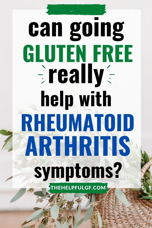 rheumatoid arthritis diet gluten free ízületi gyulladás mi a kezelés