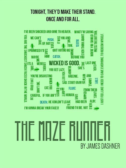 Maze Runner Quotes Wicked Is Not Goodnot Good At All Ya Shuck  The Maze Runner .
