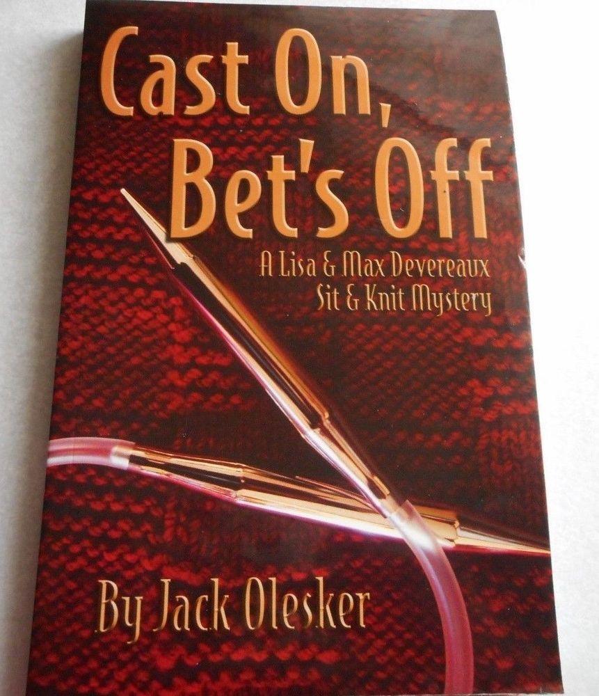 Olesker cast on. bet's off