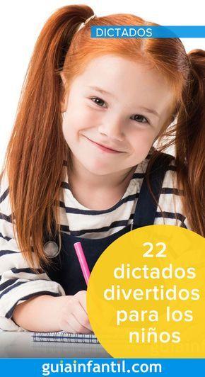 22 dictados divertidos para niños. Ortografía y gramática fácil