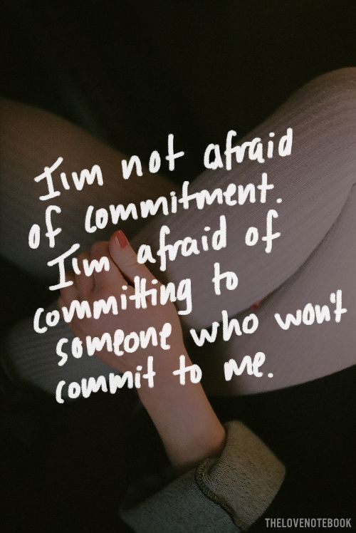 Relationship Commit Afraid A To To