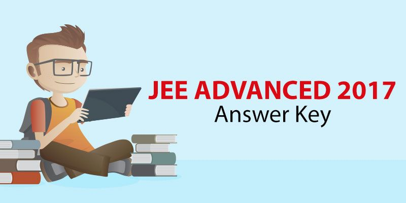 JEE Advanced Exam Answer Keys Details Available Here