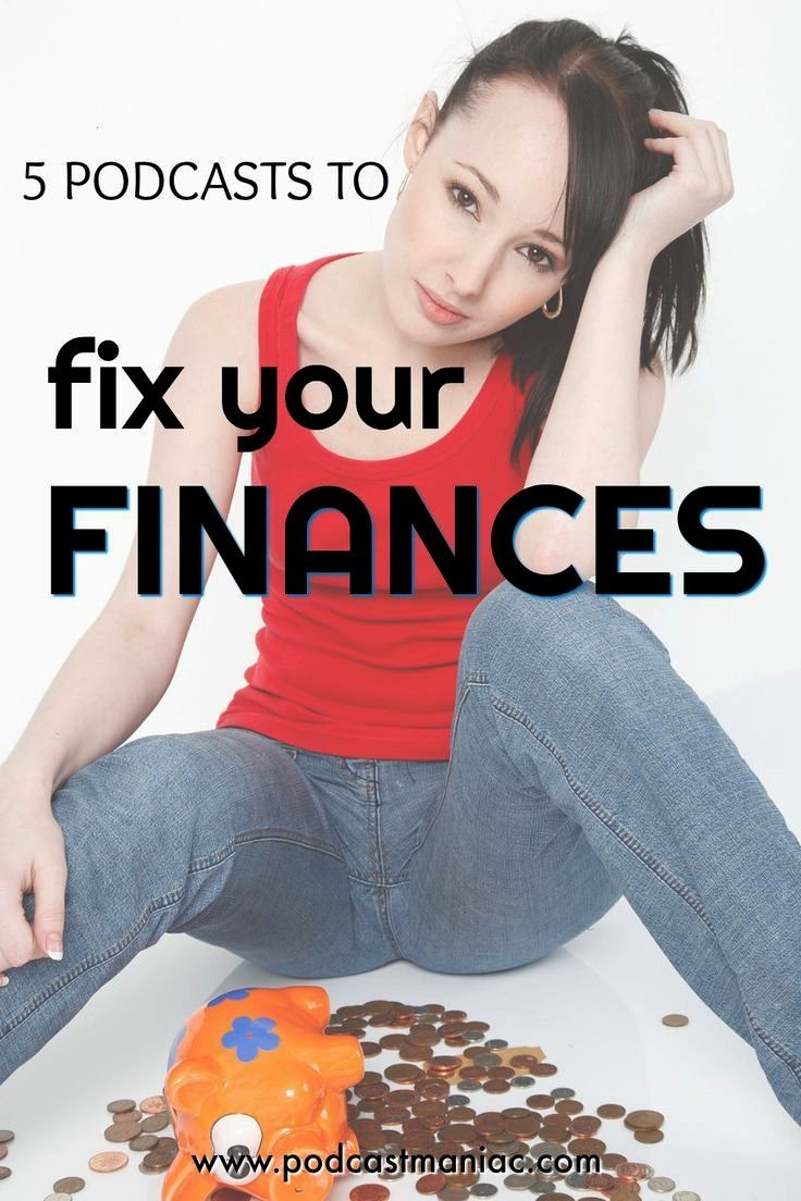 Podcasts to Fix Your Finances Save more money  manage it better  money saving tips  financial fix Save more money  manage it better  money saving tips  financial fix