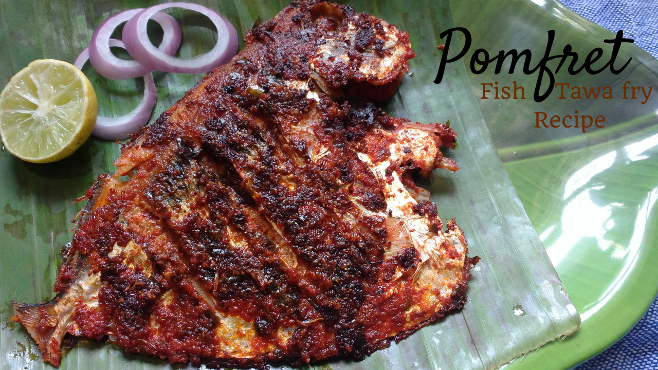 Pomfret Fish Fry Recipe Fish Tawa Fry Pomfret Fish Fry Mangalore Style I Receive Lot Of Requests On More Fish Fried Fish Recipes Pomfret Fish Fried Fish
