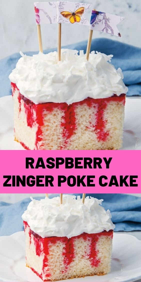 Raspberry Zinger Poke Cake Raspberry Zinger Poke Cake Add some razzledazzle to a white cake mix for a tasty treat thats special enough for Mothers Day and all your summer...